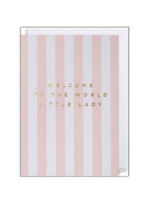 Waterlyn Logam Welcome To The World Little Lady Greeting Card